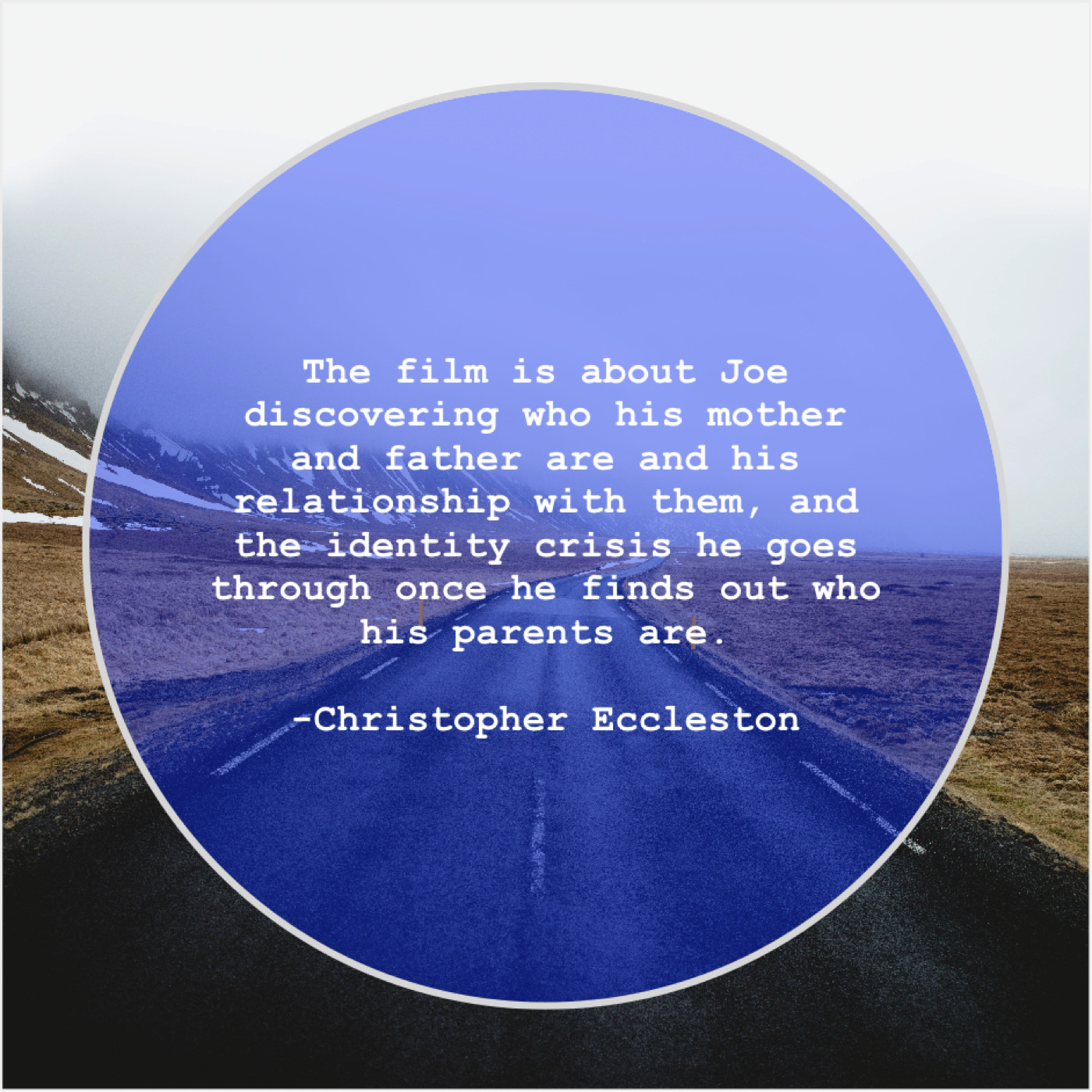 Christopher Eccleston – The film is about Joe… – 77Quotes com