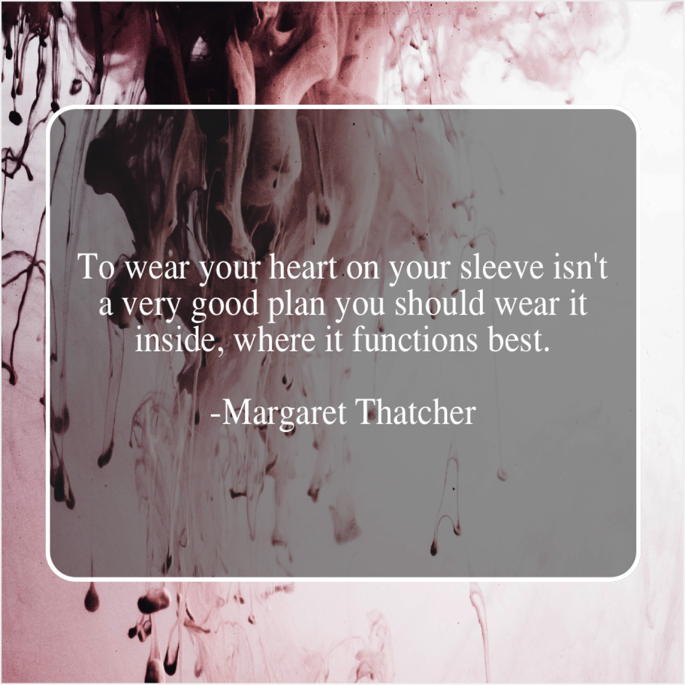 Margaret Thatcher – To wear your heart on… – 77Quotes com